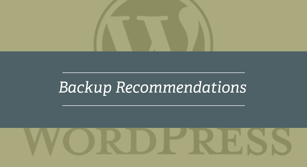 Backup Recommendations for WordPress