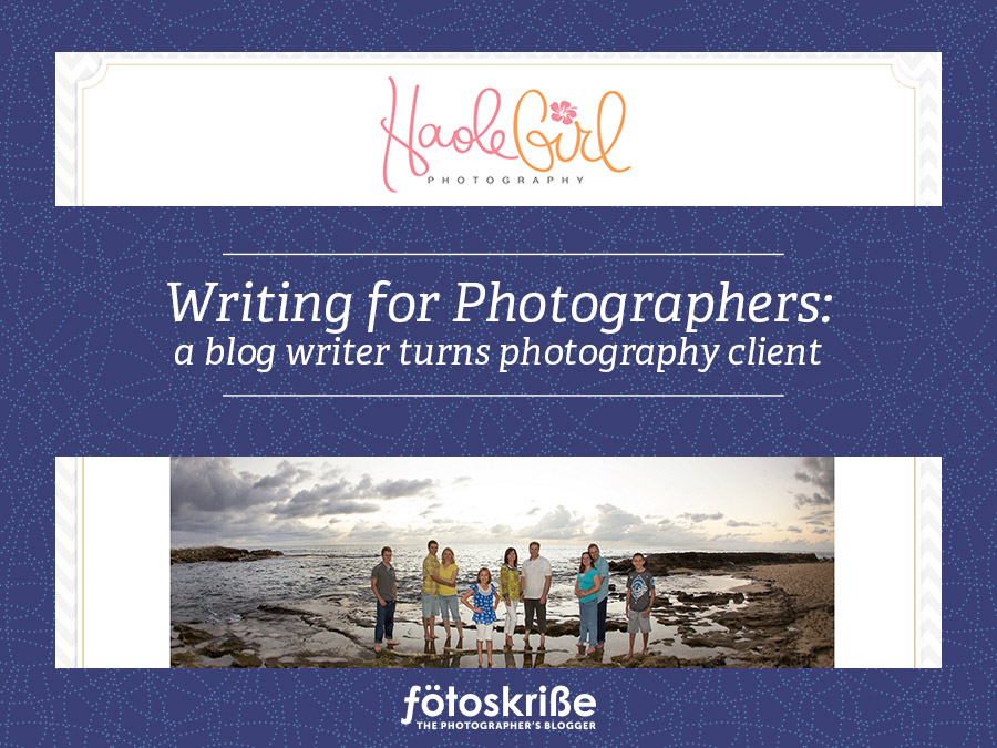A blog writer turns photography client – Writing for Photographers