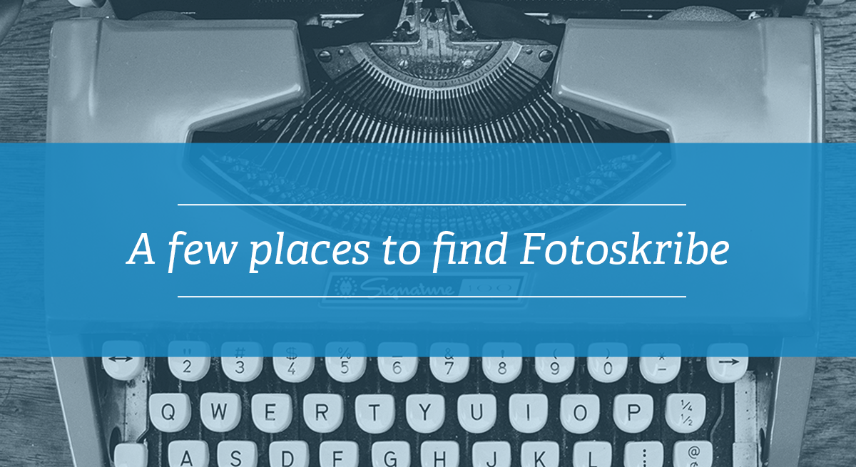 Fotoskribe was Featured | a few places to find us on the web