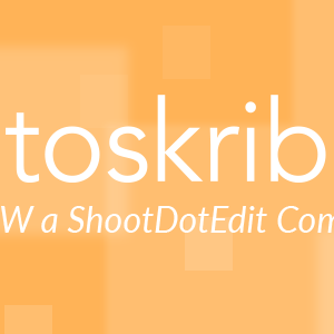 Fotoskribe is Now a ShootDotEdit Company