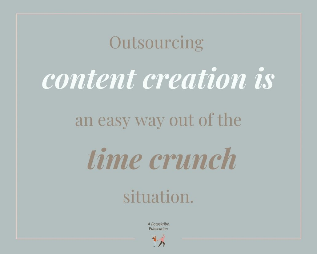 Infographic stating outsourcing content creation is an easy way out of the time crunch situation