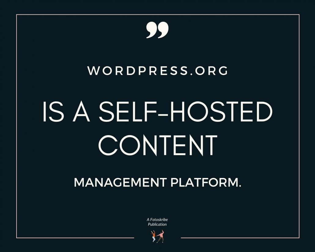 Infographic stating WordPress.org is a self-hosted content management platform.