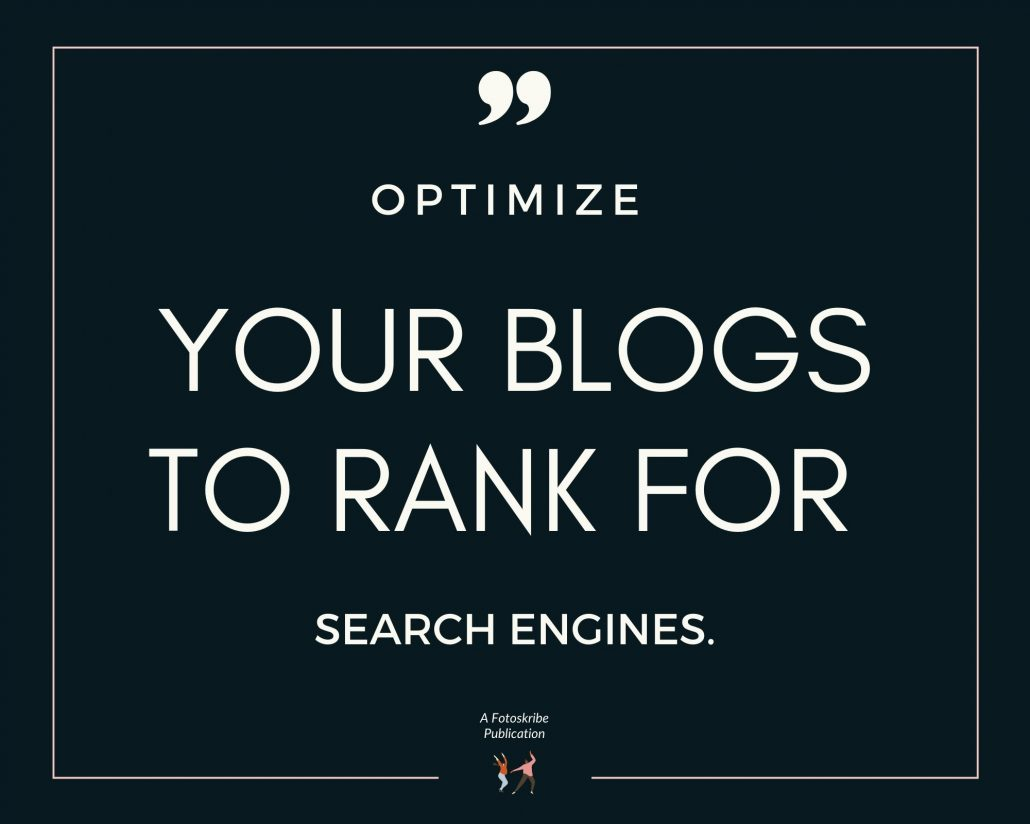 Infographic stating optimize your blogs to rank for search engines