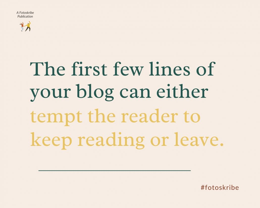 Infographic stating the first few lines of your blog can either tempt the reader to keep reading or leave.