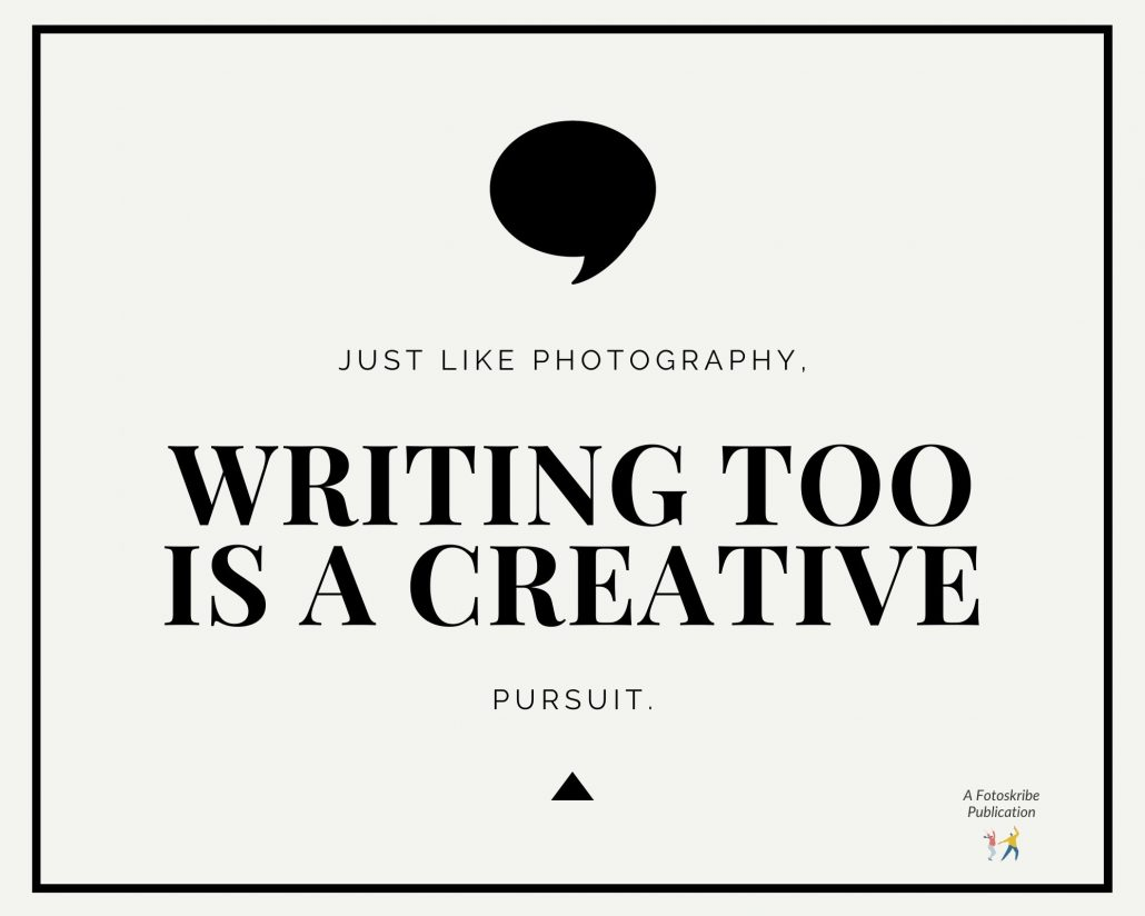 Infographic stating just like photography, writing too is a creative pursuit