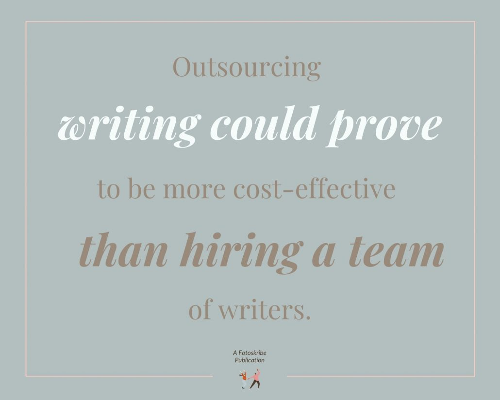 Infographic stating outsourcing content writing could prove to be more cost-effective than hiring a team of writers