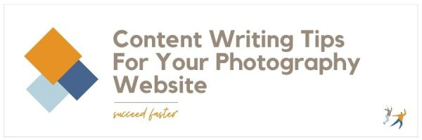 Content Writing Tips For Your Photography Website