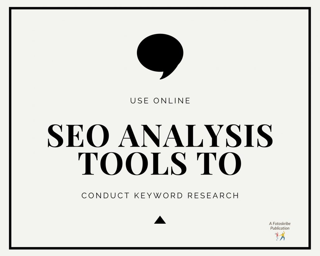 Infographic stating use online SEO analysis tools to conduct keyword research
