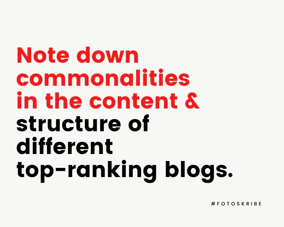 Infographic stating note down commonalities in the content and structure of different top-ranking blogs.