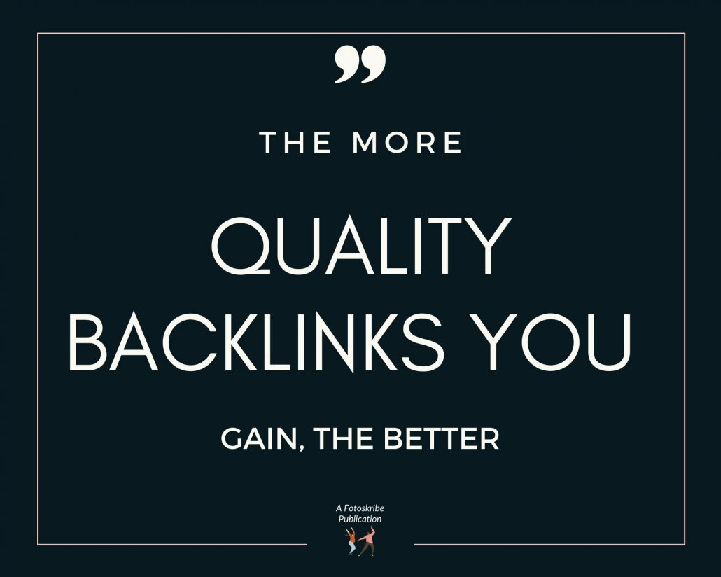 Infographic stating the more quality backlinks you gain, the better