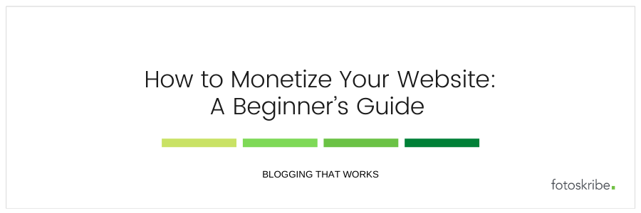 How to Monetize Your Website A Beginner's Guide