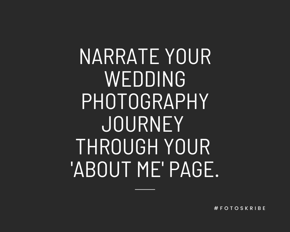 Infographic stating narrate your wedding photography journey through your 'about me' page