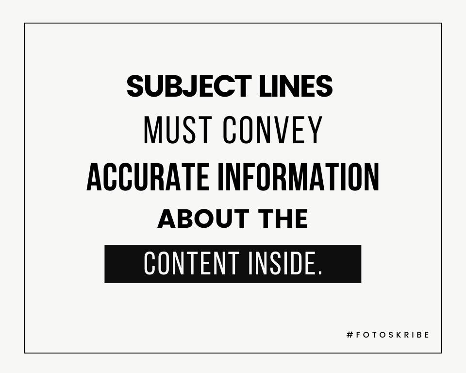 Infographic stating subject lines must convey accurate information about the content inside