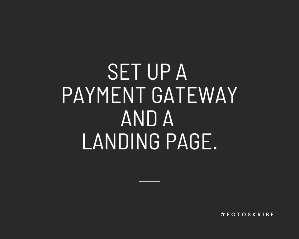 Infographic stating set up a payment gateway and a landing page