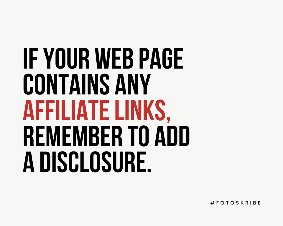 Infographic stating if your web page contains any affiliate links, remember to add a disclosure.
