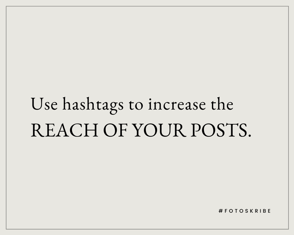 Infographic stating Use hashtags to increase the reach of your posts.