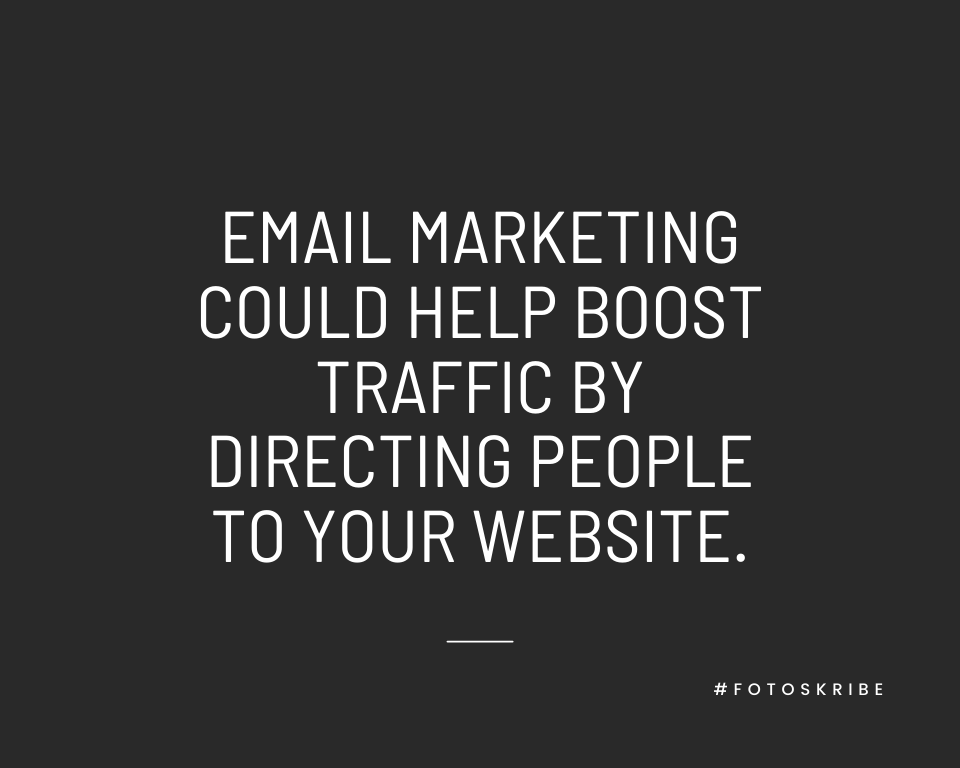 Infographic stating email marketing could help boost traffic by directing people to your website