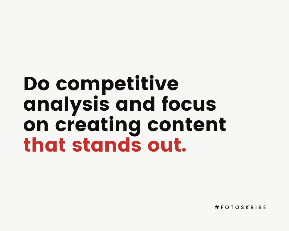 Infographic stating do competitive analysis and focus on creating content that stands out