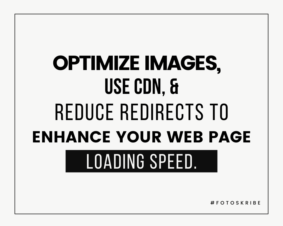 Infographic stating optimize images, use CDN, and reduce redirects to enhance your web page loading speed.