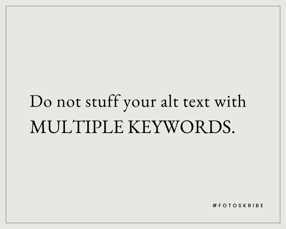 Infographic stating do not stuff your alt text with multiple keywords