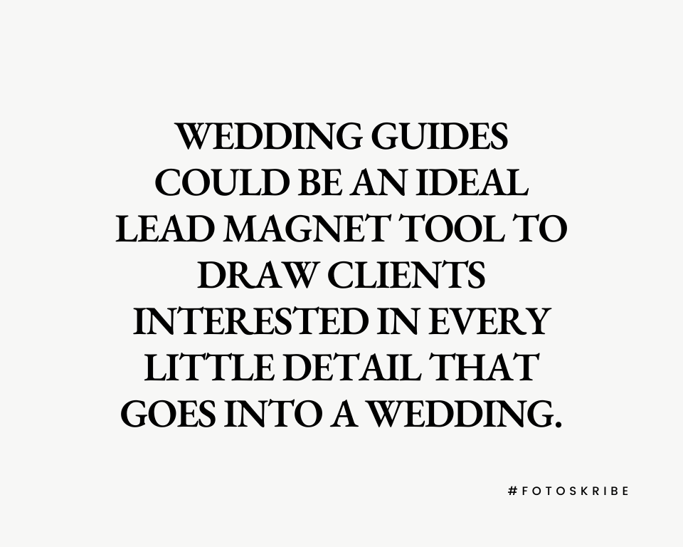 Infographic stating wedding guides could be an ideal lead magnet tool to draw clients interested in every little detail that goes into a wedding